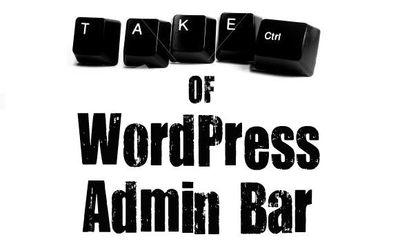 Taking Control of WordPress 3.0 Admin Bar
