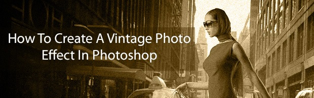 How To Create A Vintage Photo Effect Using Photoshop