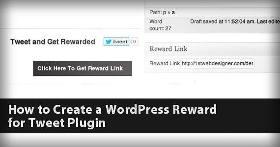 How to Create a WordPress Reward for Tweet Plugin