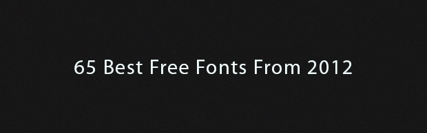 65 Best Free Fonts From 2012