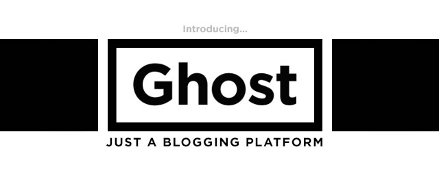 Ghost – Bringing blogging back to WordPress