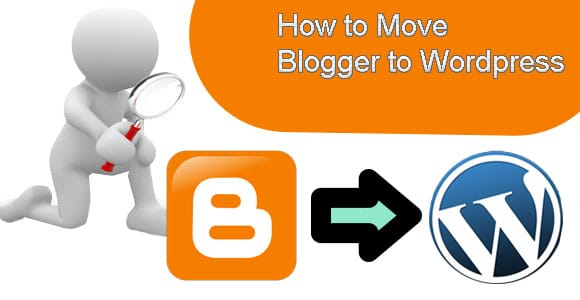 Move Out From Blogger to WordPress in Six Easy Steps
