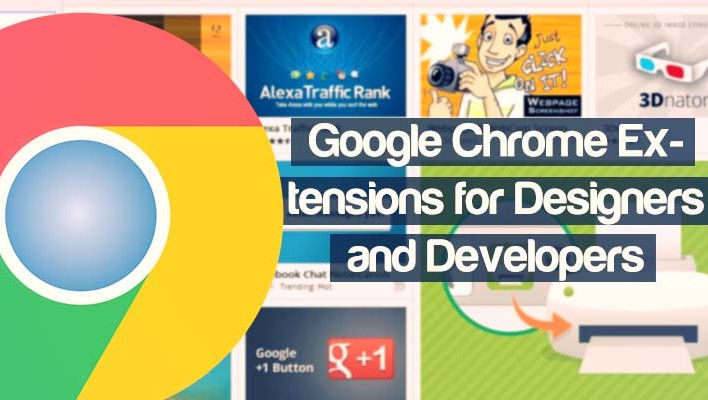14 Useful Google Chrome Extensions for Designers and Developers