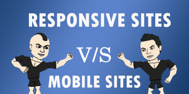 Mobile vs. Responsive Websites – Which One Is Better?