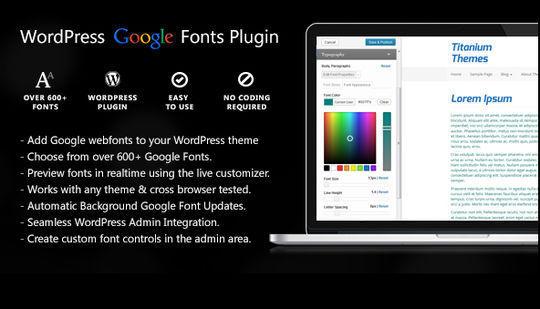 7 Plugins To Integrate Google Web Fonts In WordPress