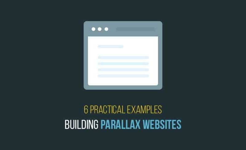 6 Practical Examples For Building Parallax Websites