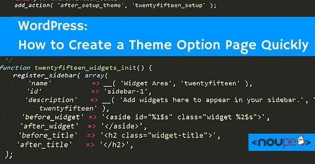 WordPress: How to Create a Theme Option Page Quickly