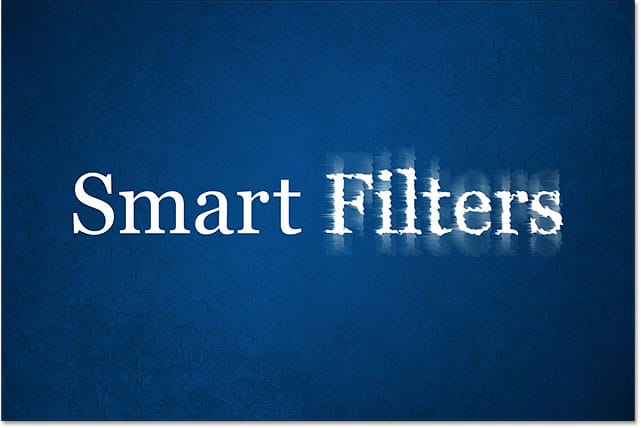 Applying Smart Filters To Editable Type In Photoshop