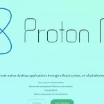 Proton Native - React Native for the desktop, cross compatible